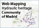 Web Mapping Hydraulic heritage Community of Madrid